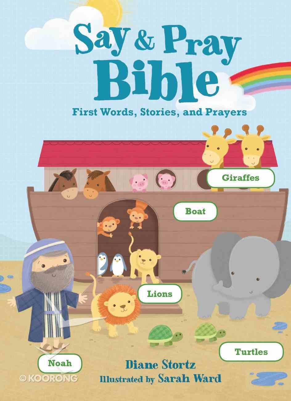 Say and Pray Bible Board Book
