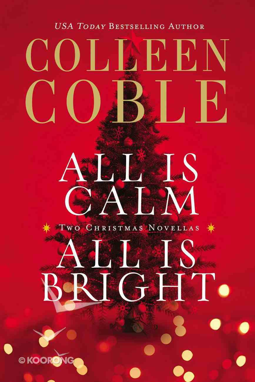 All is Calm, All is Bright Paperback