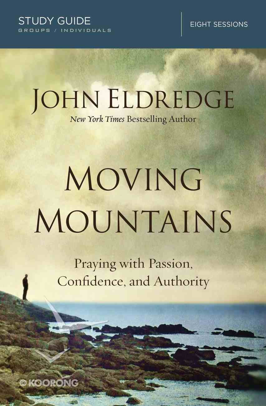 Moving Mountains (Study Guide) Paperback
