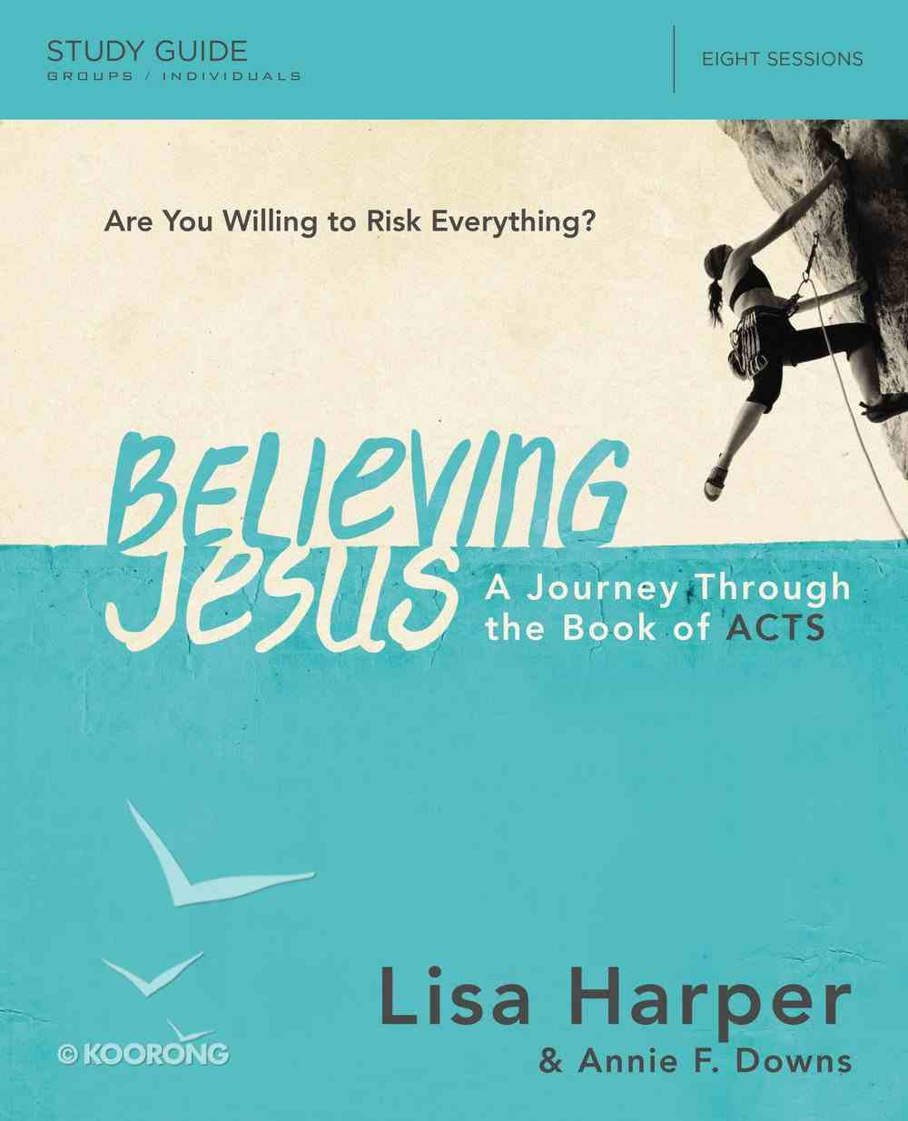 Believing Jesus (Study Guide With Dvd) Pack
