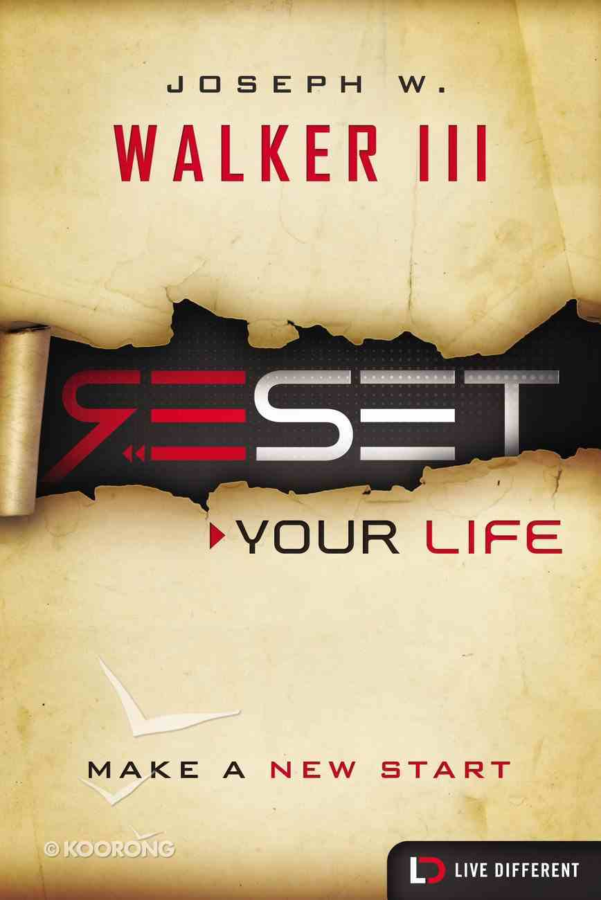 Reset Your Life (Live Different Series) Paperback
