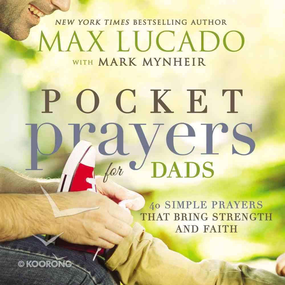 Pocket Prayers For Dads (Pocket Prayers Series) Hardback