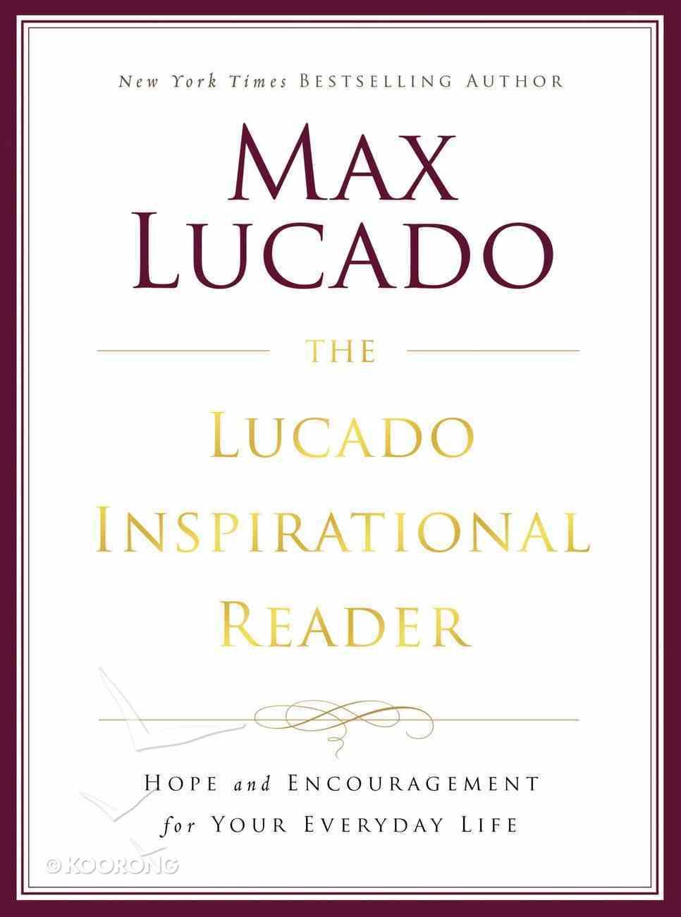 The Lucado Inspirational Reader Paperback