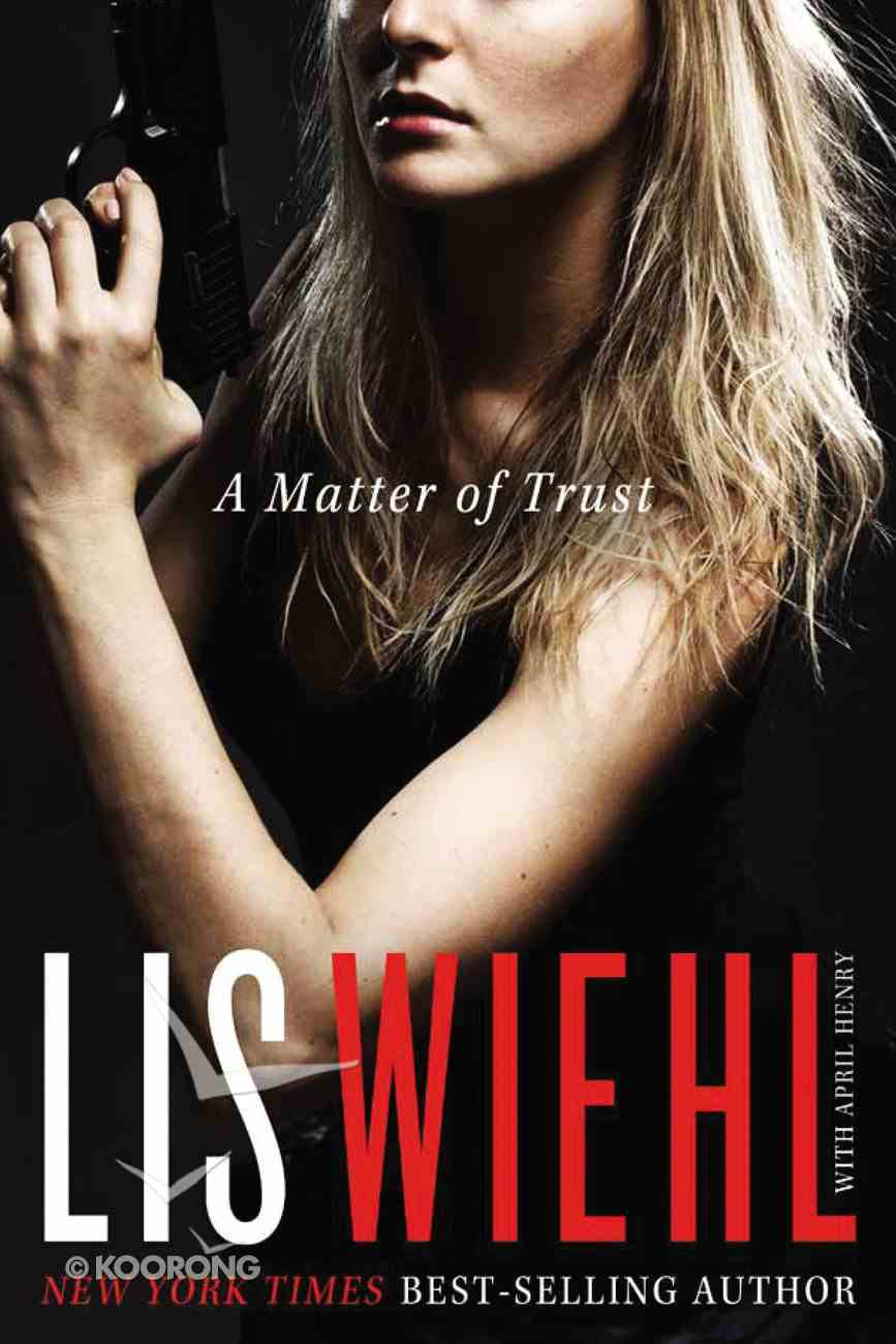 A Matter of Trust (#01 in Mia Quinn Mystery Series) Mass Market