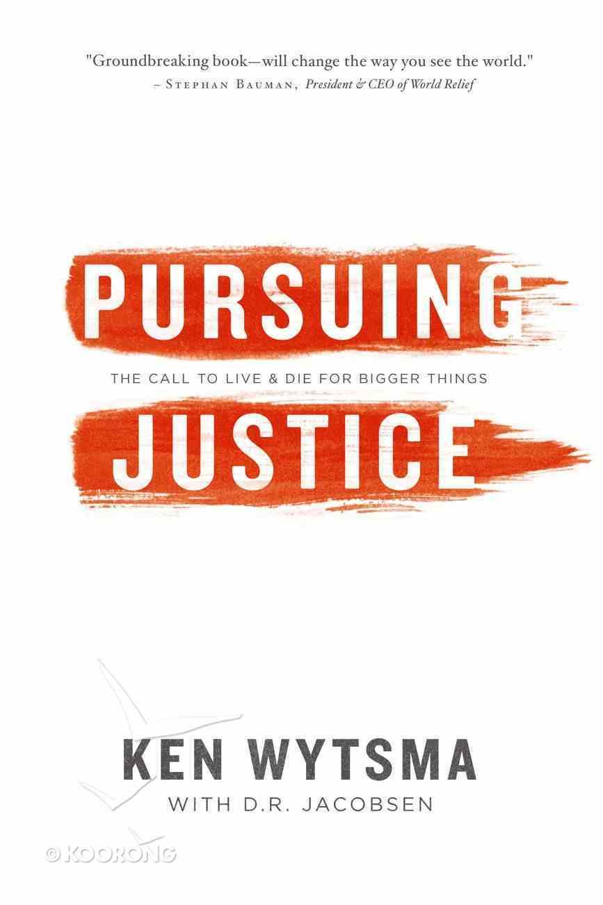 Pursuing Justice Paperback