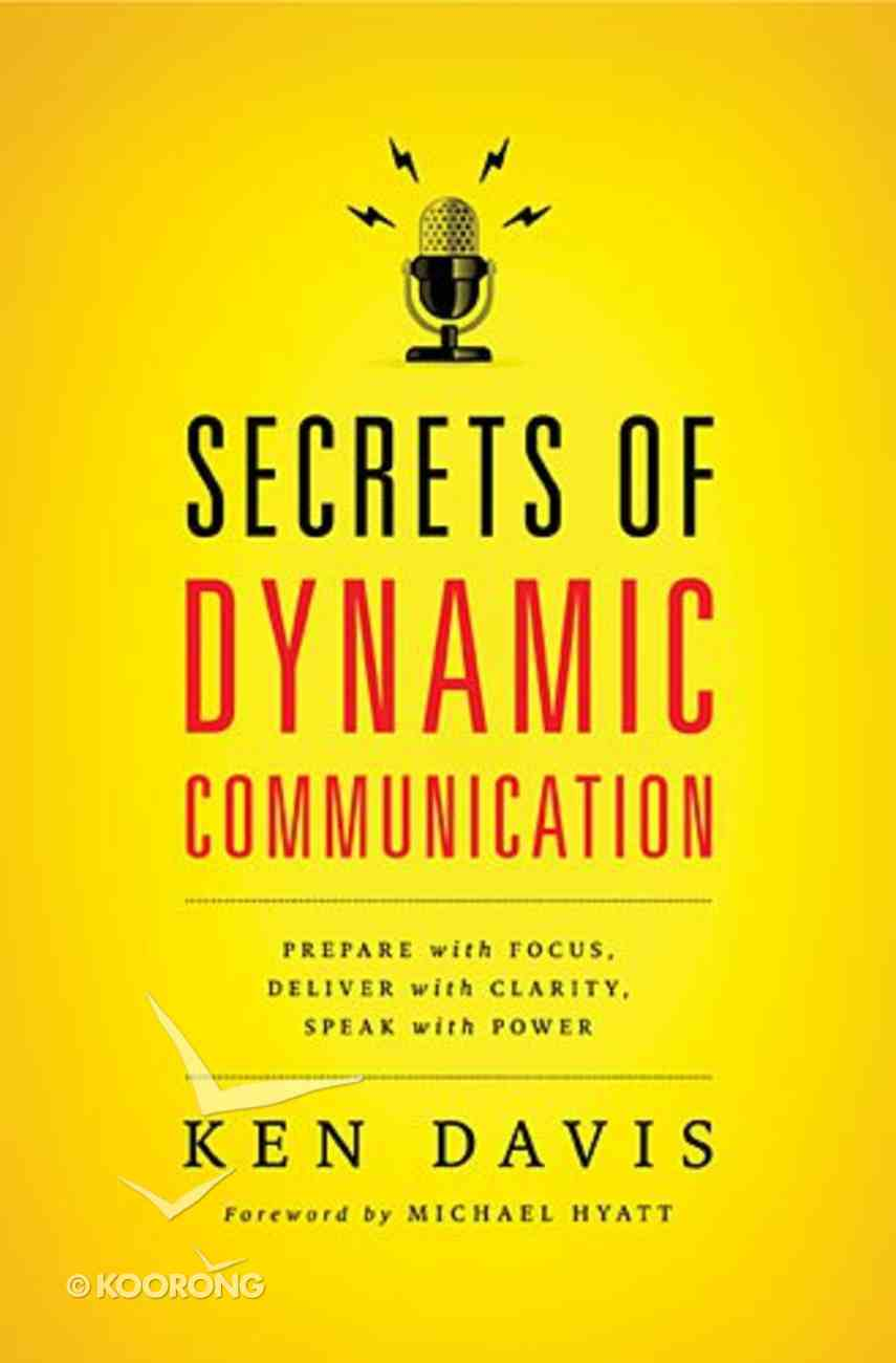 Secrets of Dynamic Communications Paperback