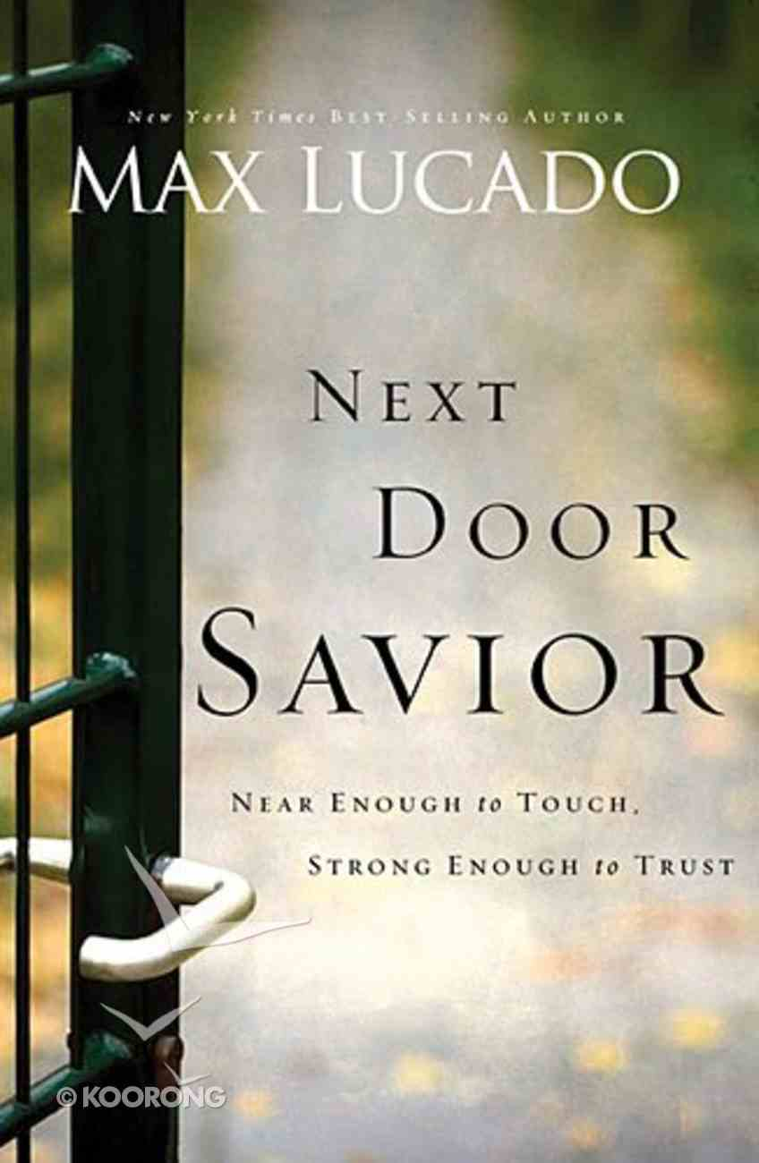 Next Door Savior Paperback