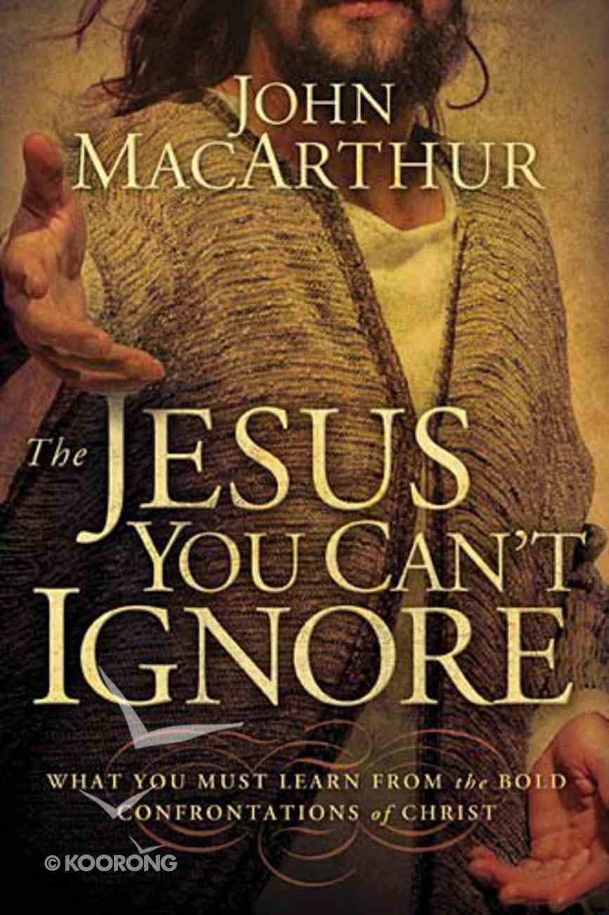 The Jesus You Can't Ignore Paperback