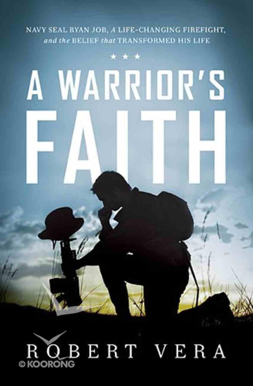 A Warrior's Faith Hardback