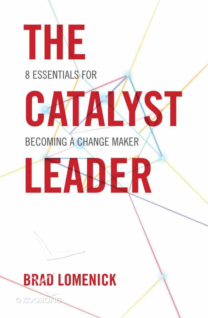 The Catalyst Leader Paperback