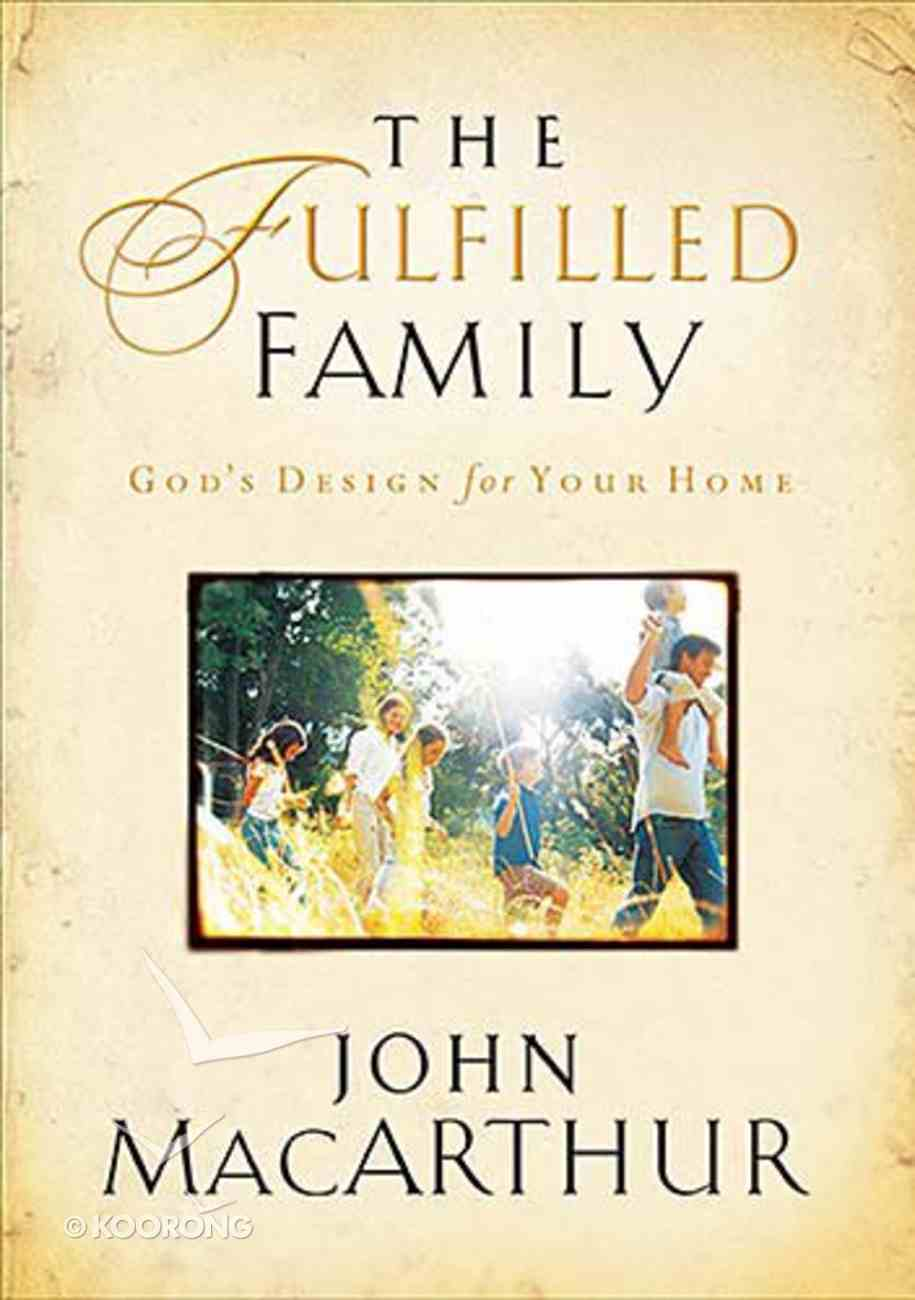 The Fulfilled Family Paperback