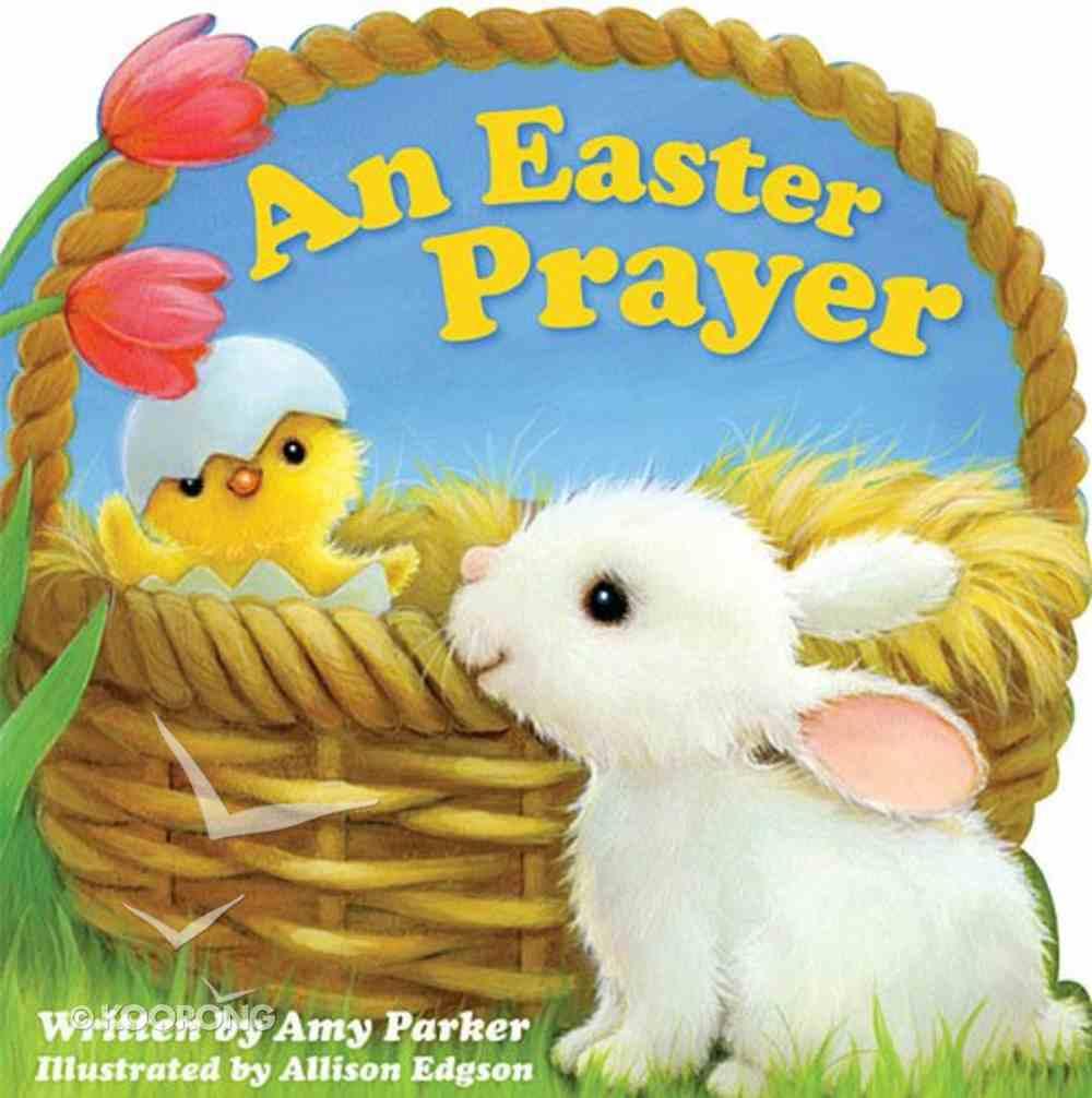 An Easter Prayer Board Book