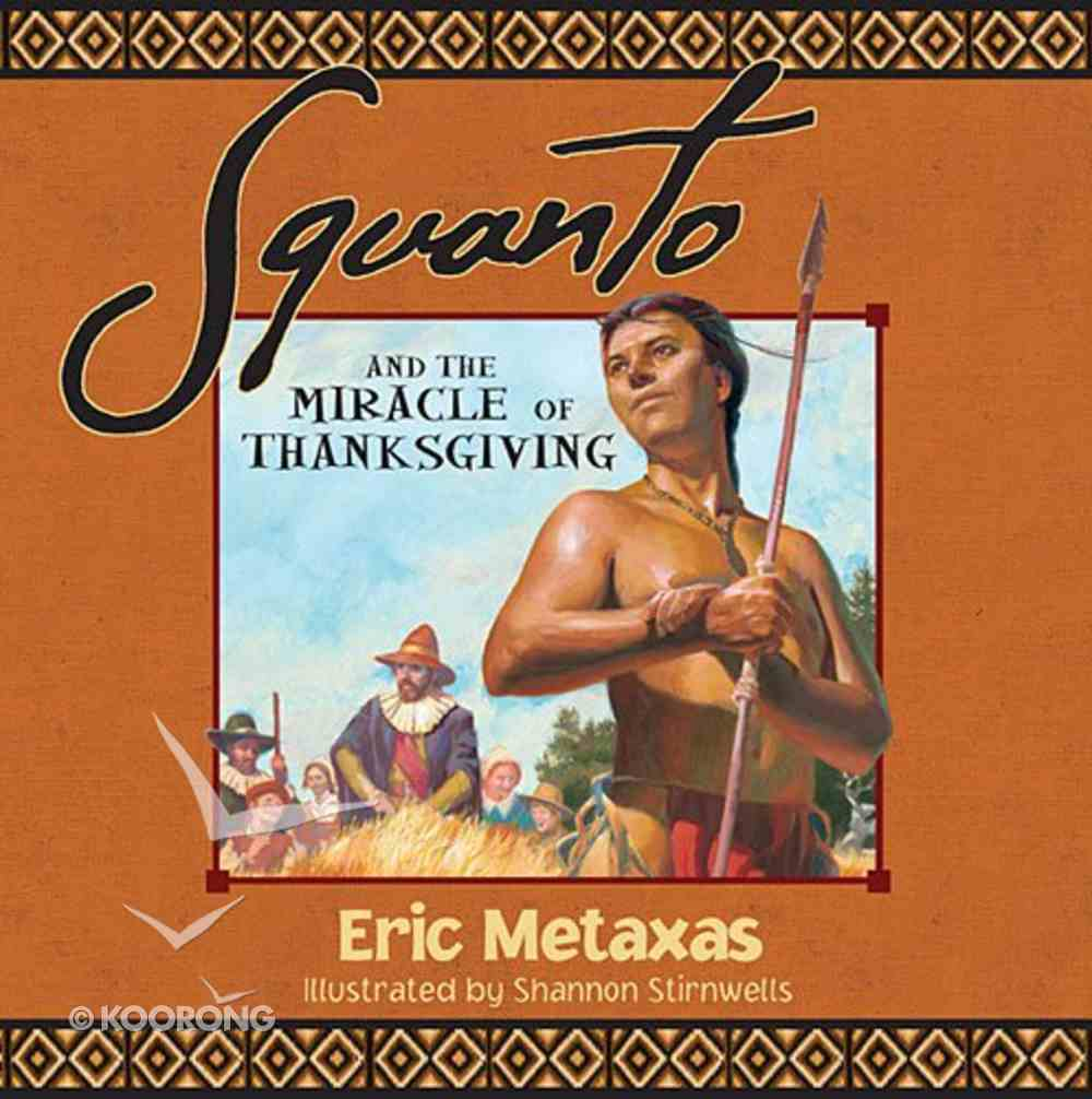 Squanto and the Miracle of Thanksgiving Paperback