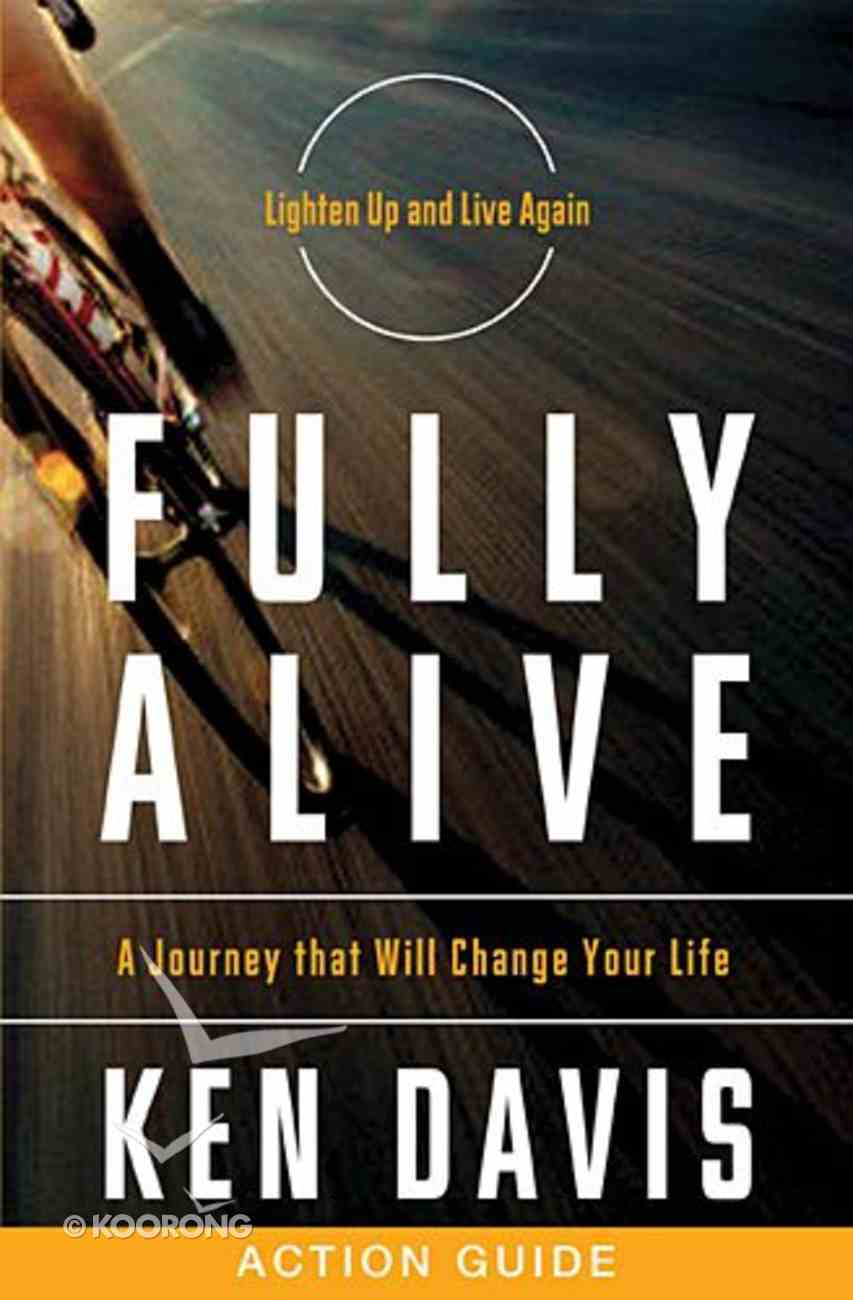 Fully Alive Action Guide Paperback