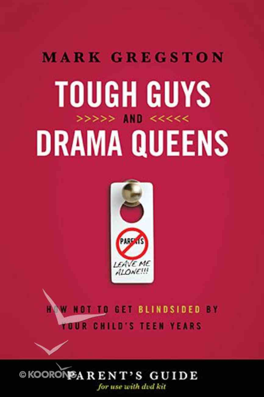 Tough Guys and Drama Queens (Parent's Guide) Paperback