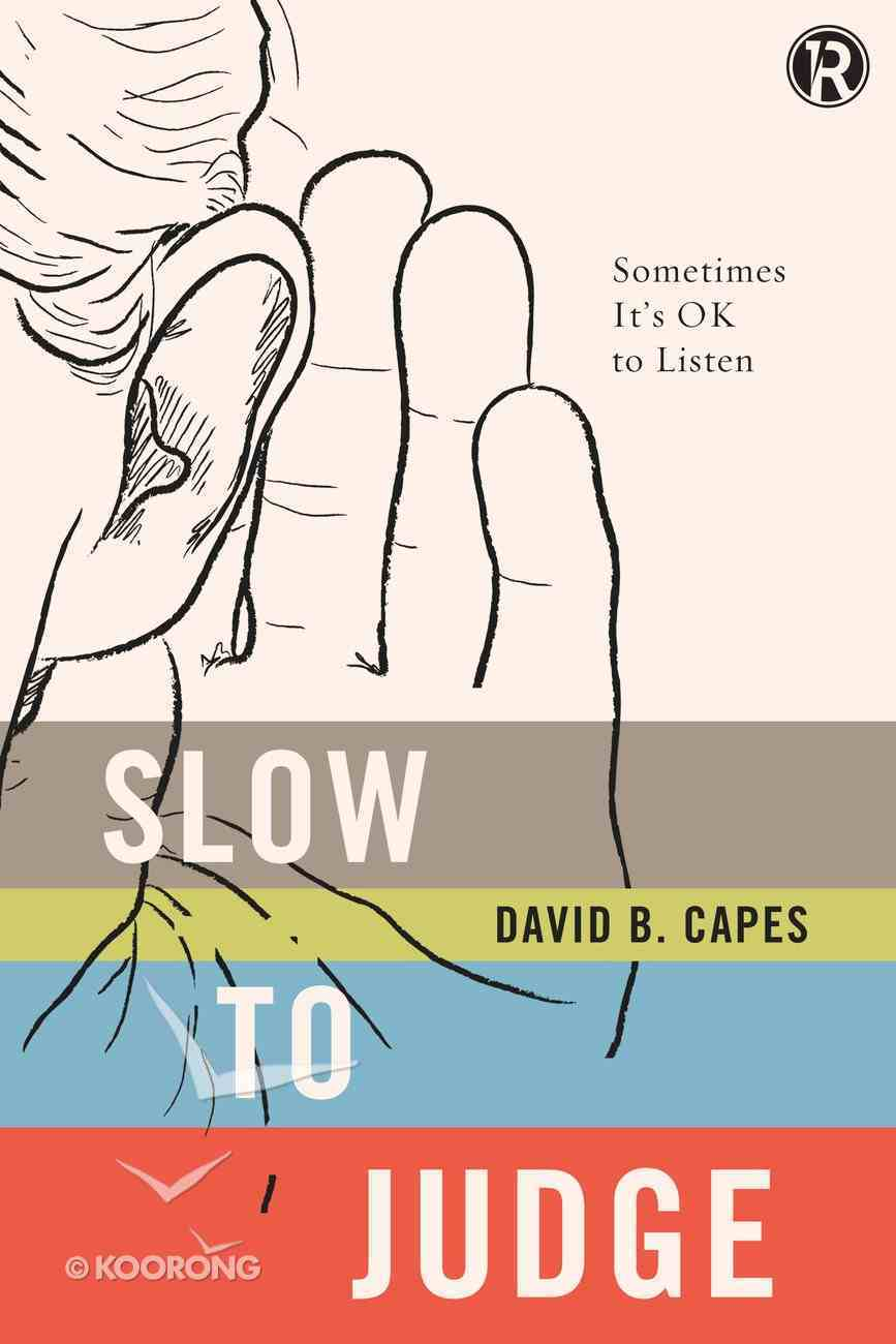 Refraction: Slow to Judge Paperback