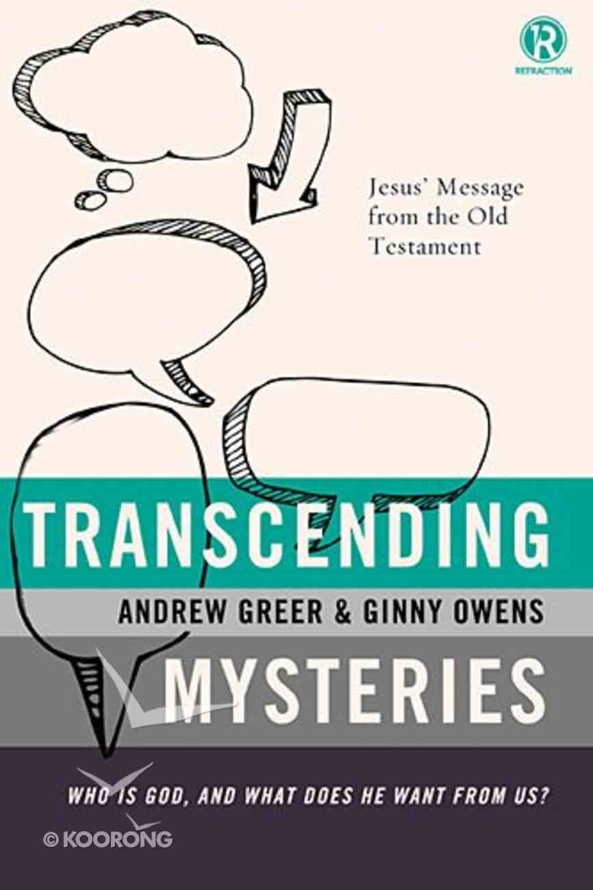 Refraction: Transcending Mysteries Paperback