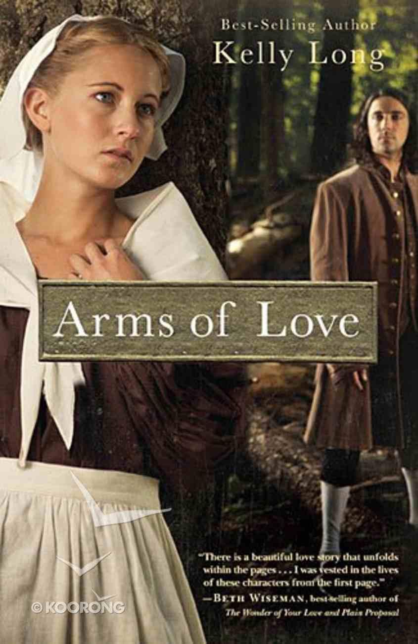 Arms of Love (Amish Beginnings Series) Paperback