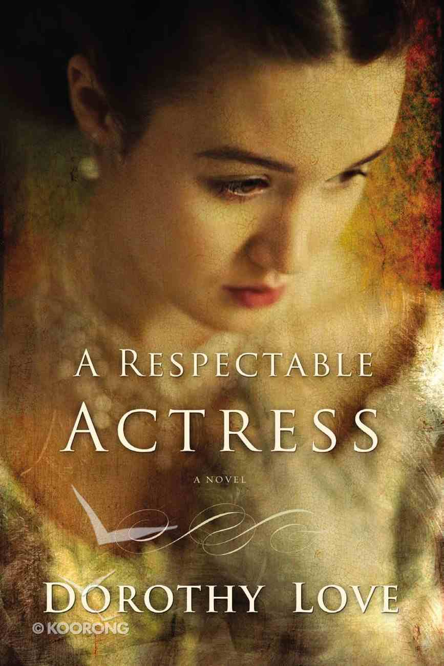 A Respectable Actress Paperback