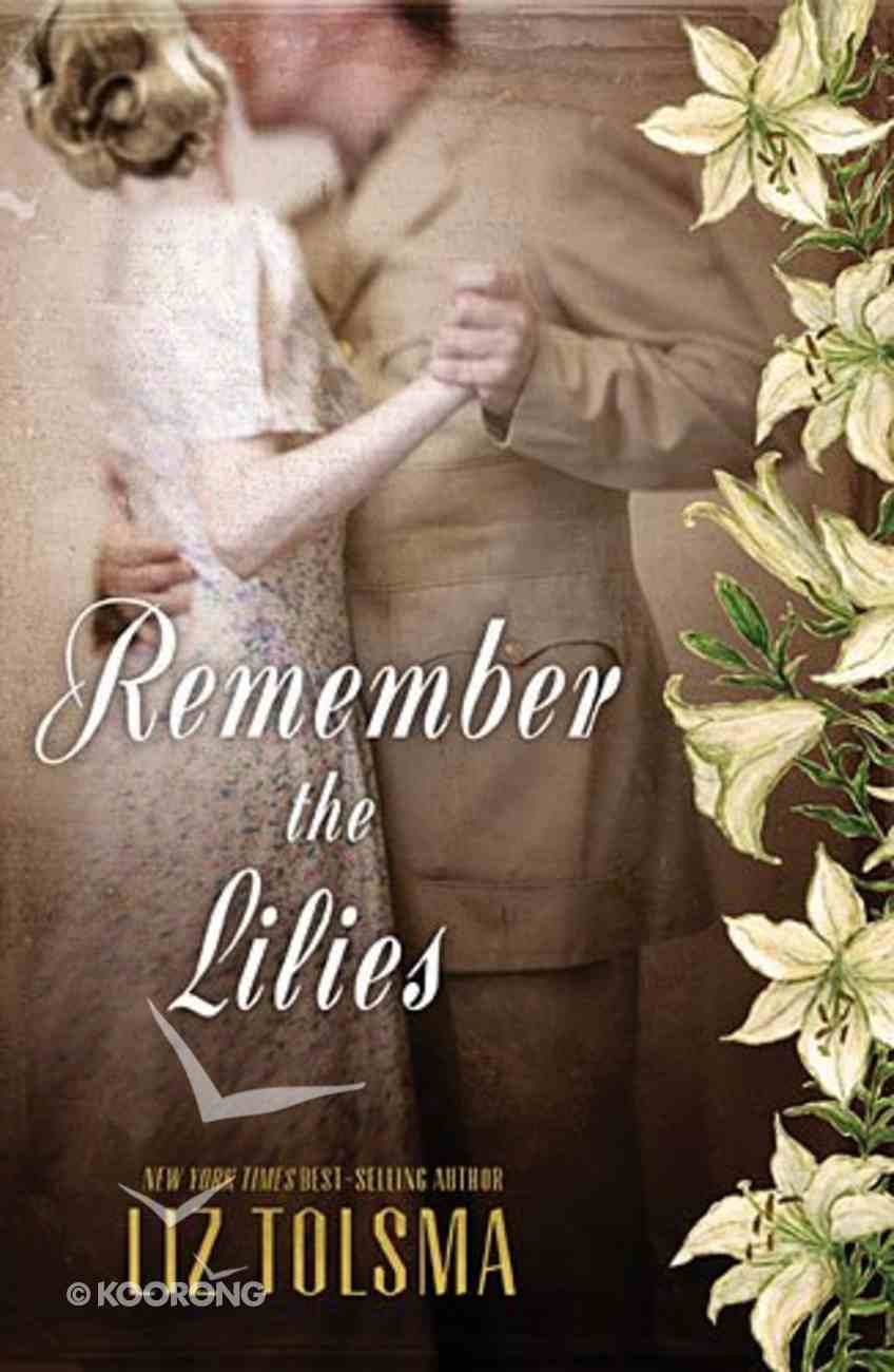 Remember the Lilies Paperback