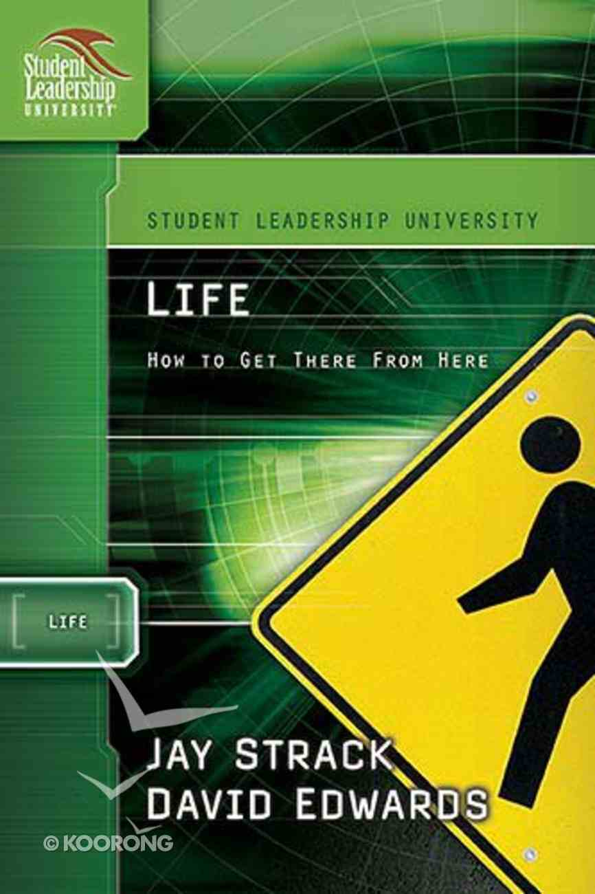 Life (Student Leadership University Study Guide Series) Paperback