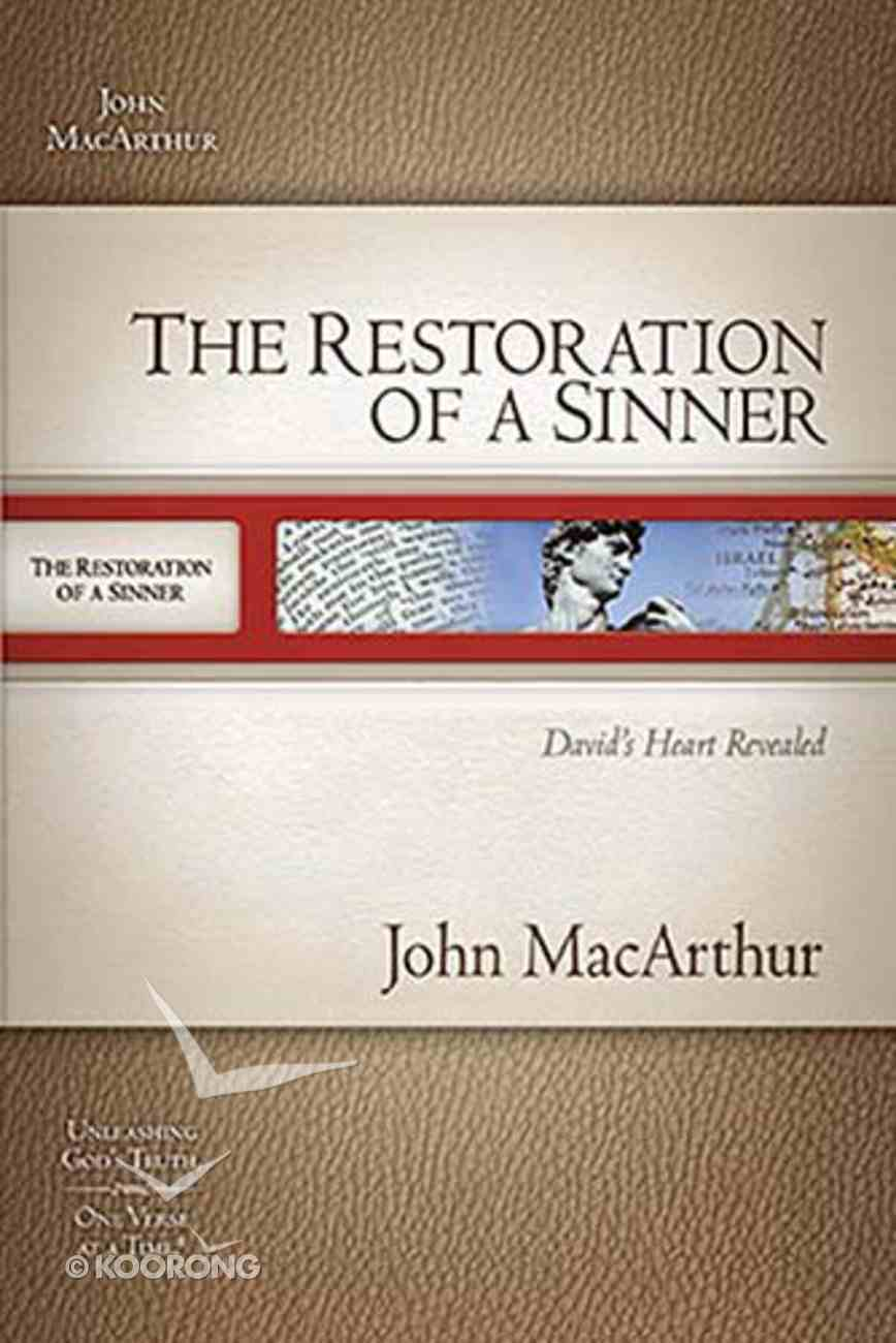The Restoration of a Sinner (Macarthur Old Testament Study Guides Series) Paperback