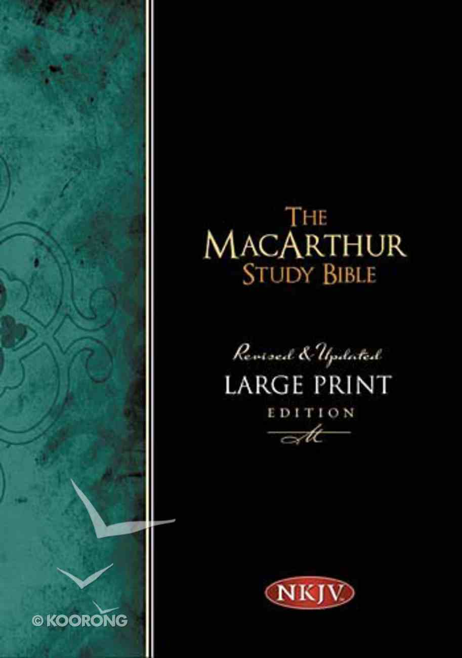 NKJV Macarthur Study Large Print (Black Letter Edition) Hardback