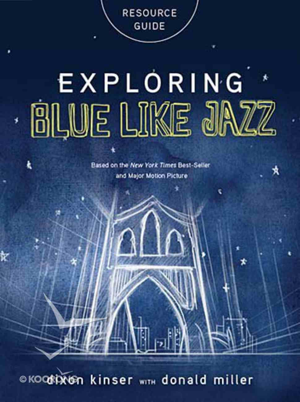 Exploring Blue Like Jazz Resource Guide Paperback