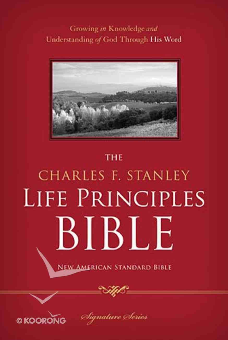 NASB Charles F. Stanley Life Principles Bible Signature Series Hardback