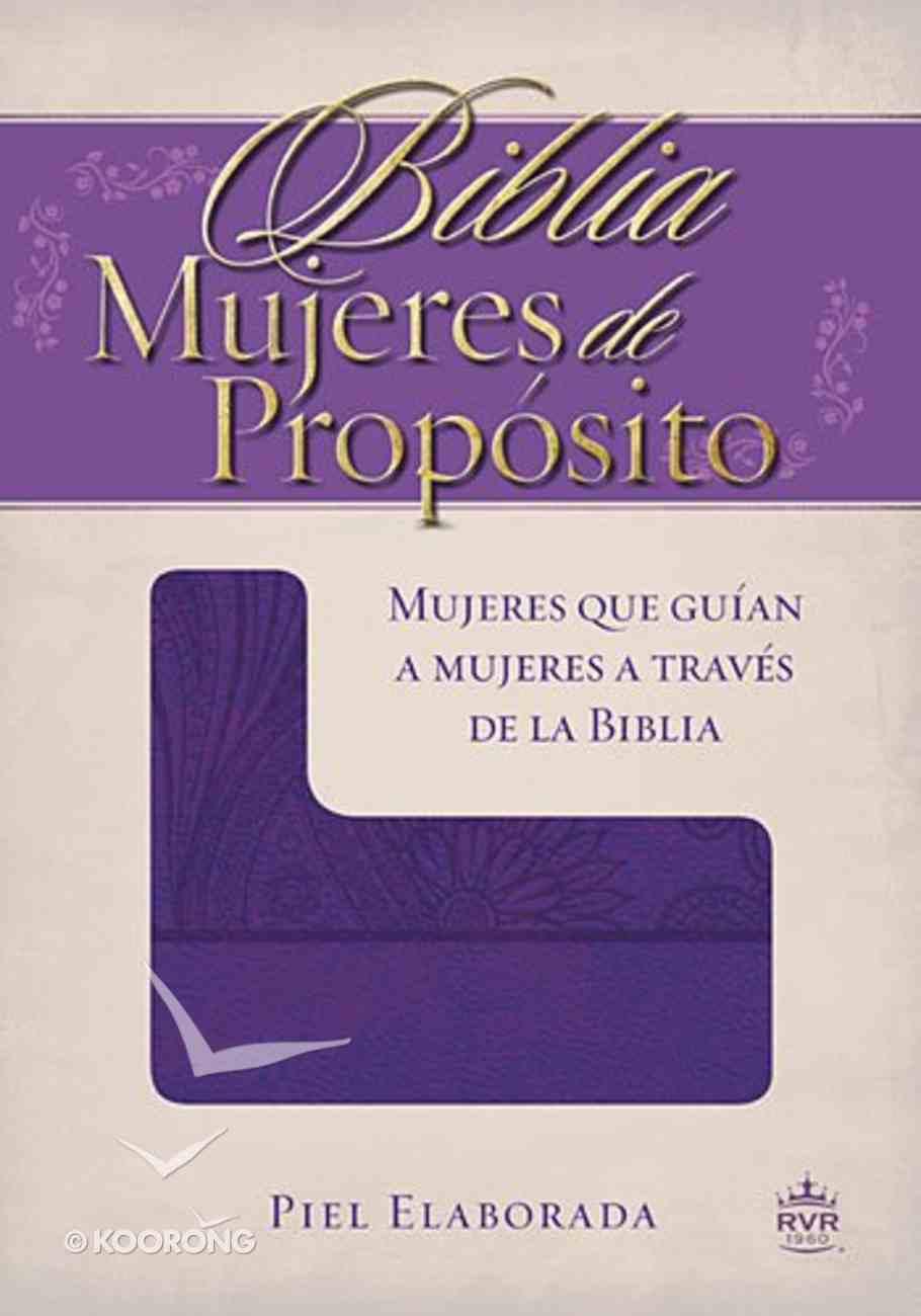 Biblia Mujeres De Proposito (Women Of Destiny Bible) Imitation Leather