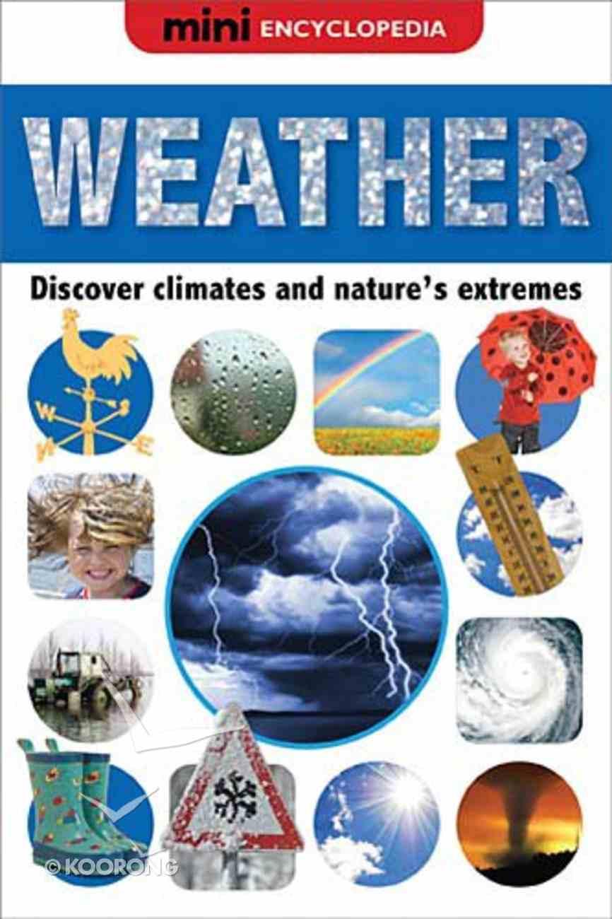 Weather (Mini Encyclopedias Series) Hardback