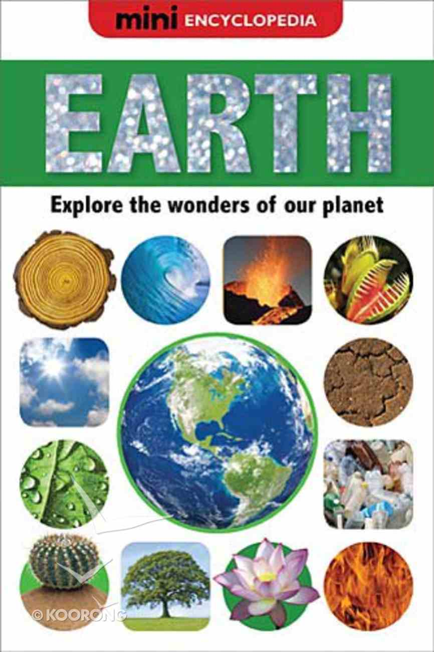 Earth (Mini Encyclopedias Series) Hardback