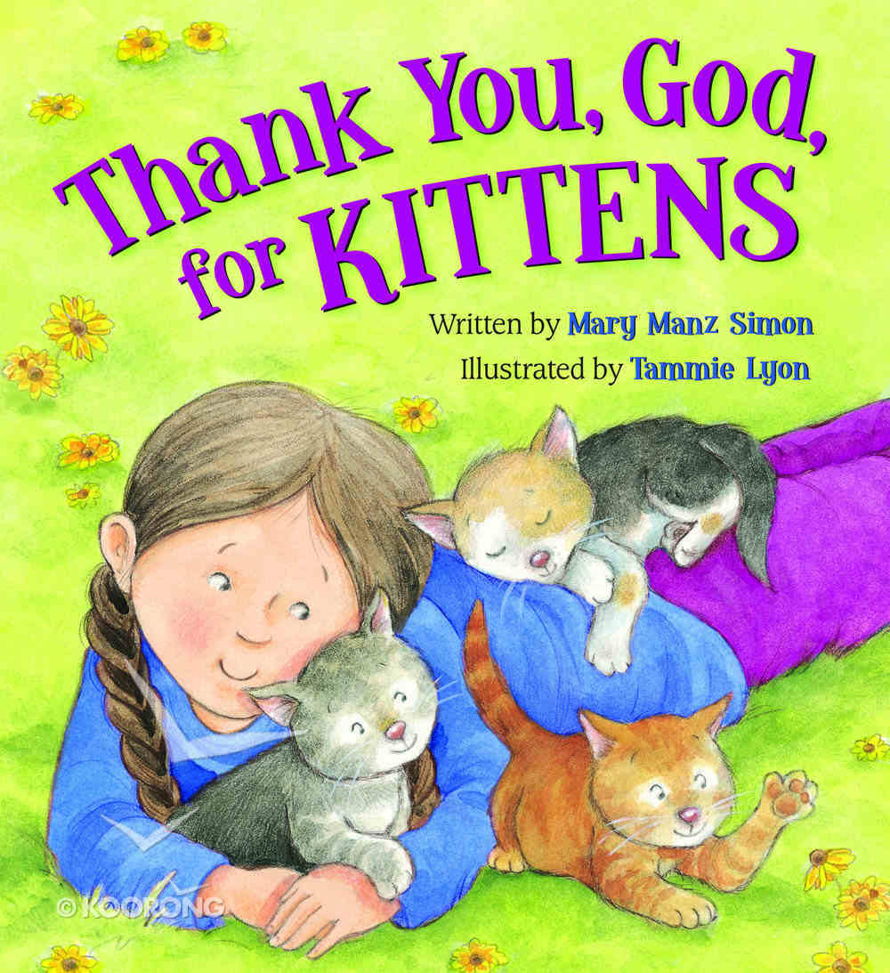 Thank You, God, For Kittens Board Book