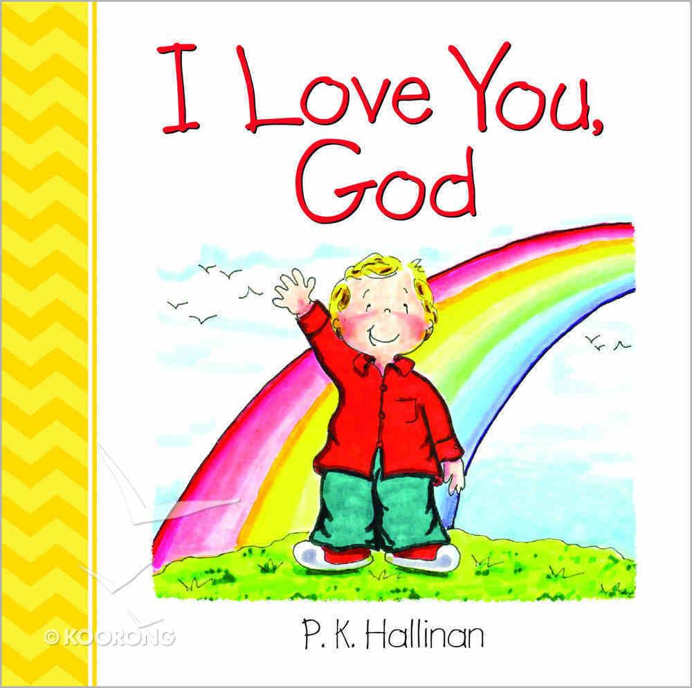I Love You, God Board Book