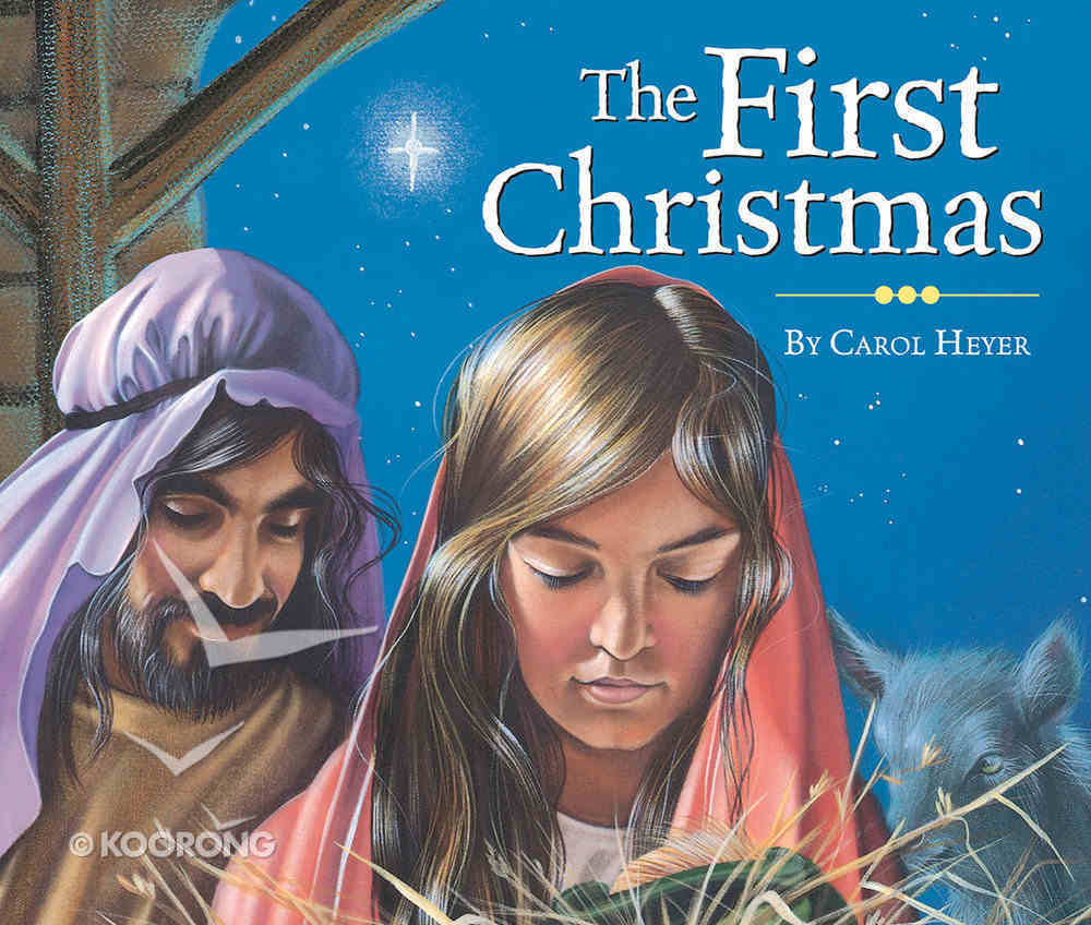 The First Christmas Board Book