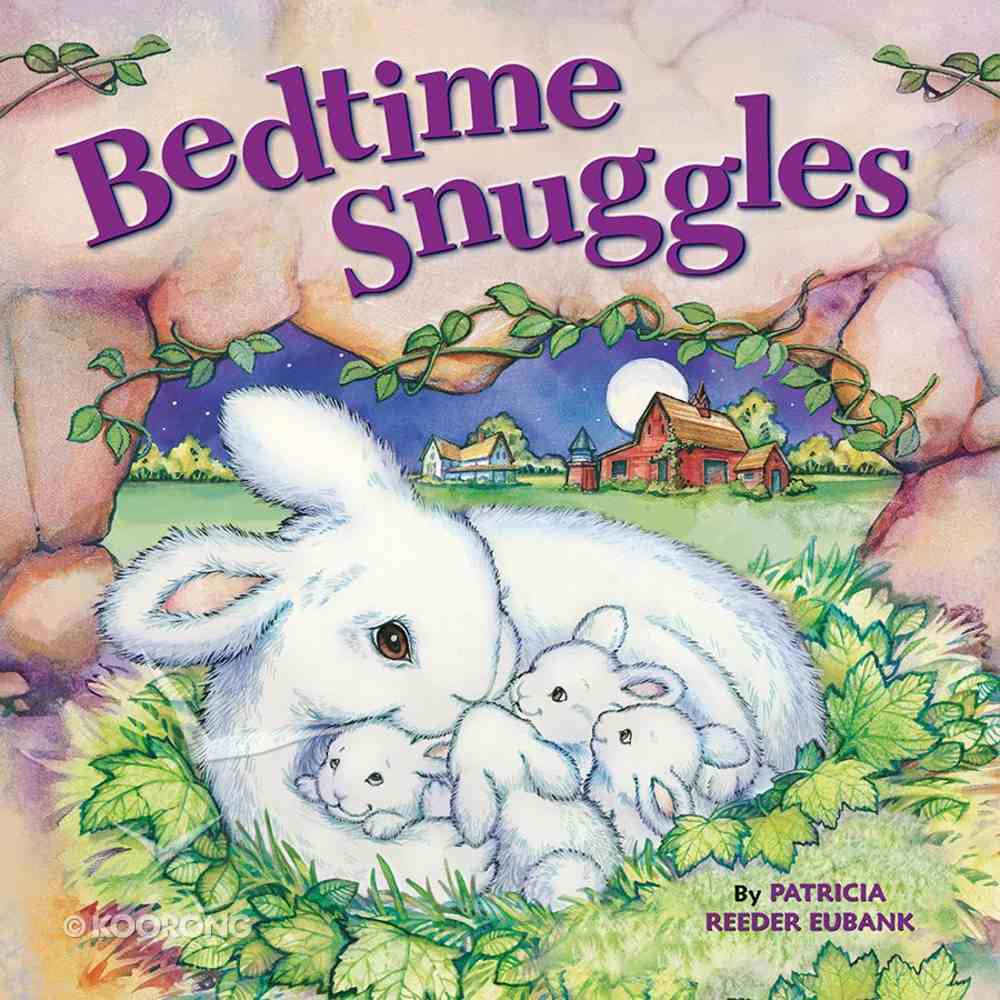Bedtime Snuggles Board Book