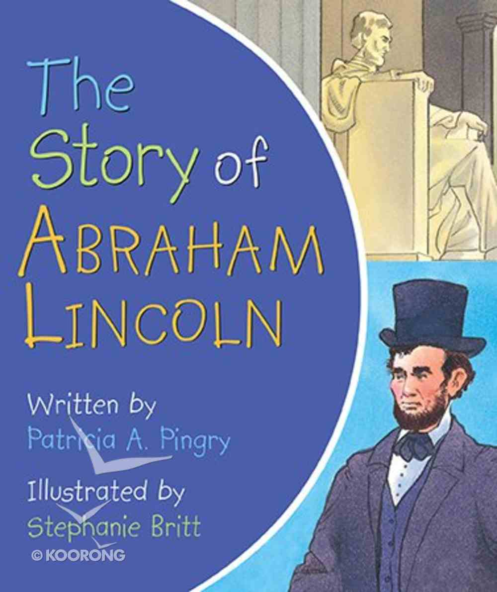 The Story of Abraham Lincoln Board Book
