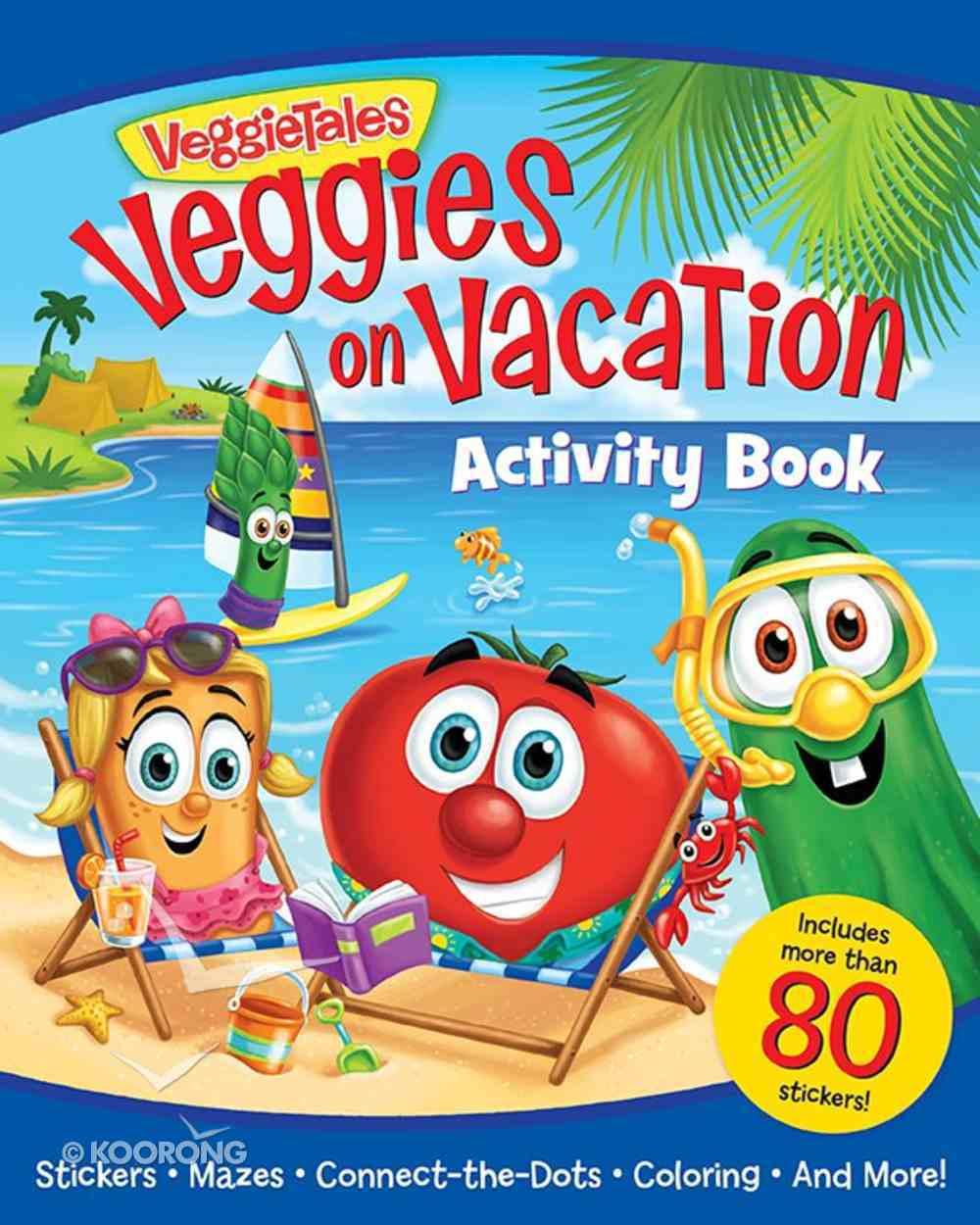 Veggies on Vacation Activity Book (Veggie Tales (Veggietales) Series) Paperback