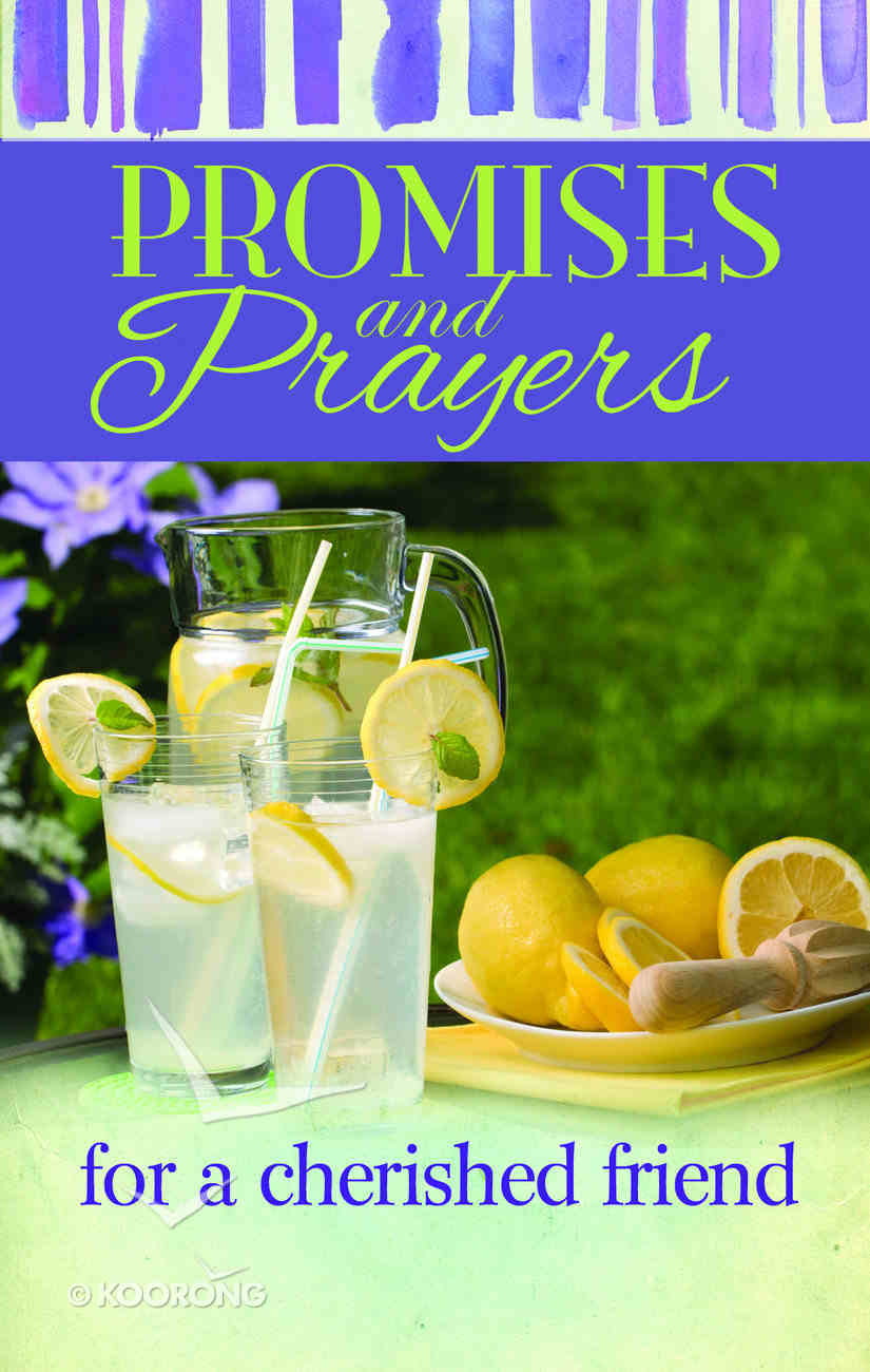 Promises and Prayers For a Cherished Friend Hardback