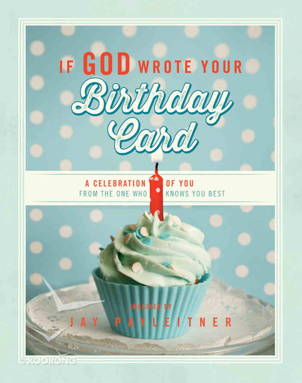 If God Wrote Your Birthday Card Hardback