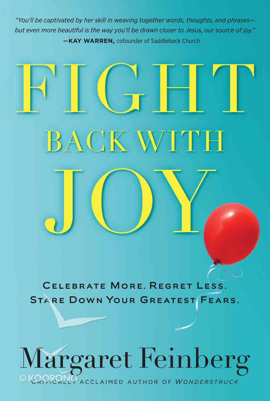 Fight Back With Joy Paperback