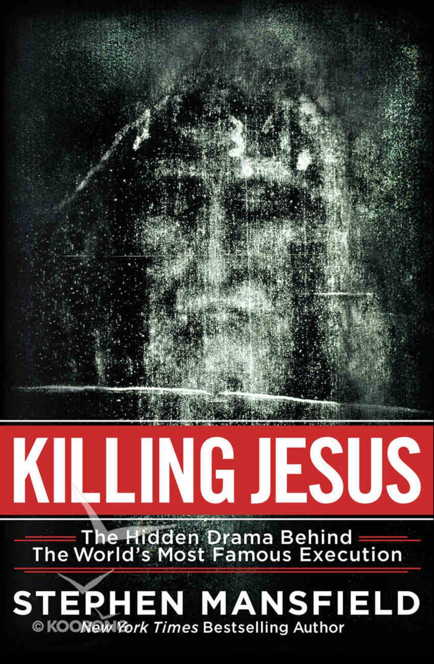 Killing Jesus Hardback