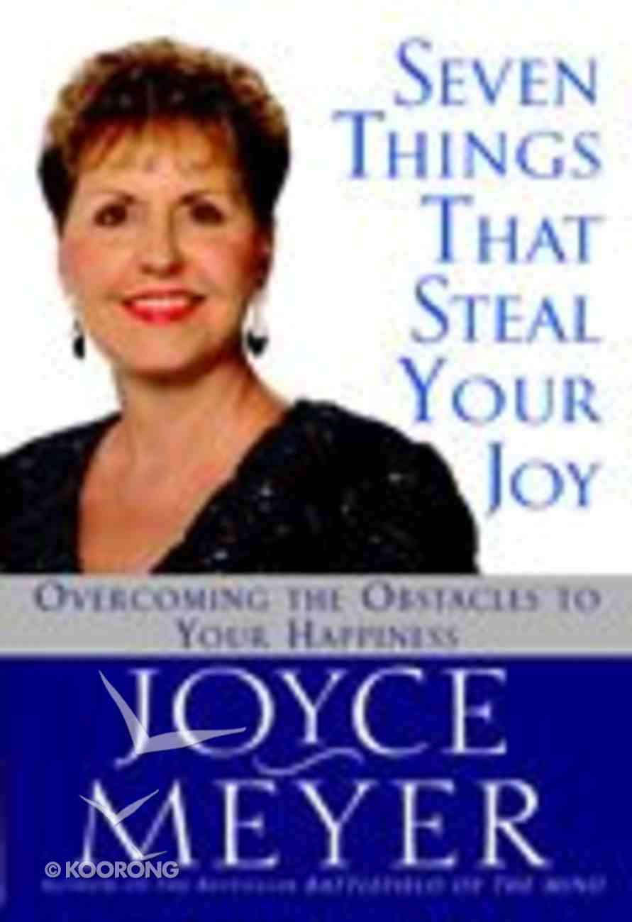 Seven Things That Steal Your Joy Paperback