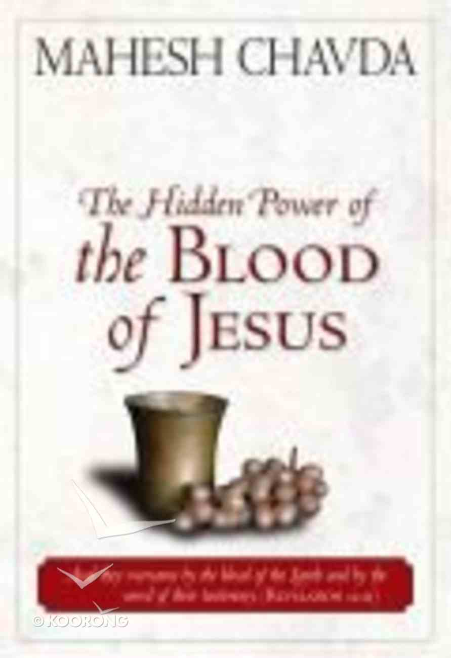 The Hidden Power of the Blood of Jesus Paperback