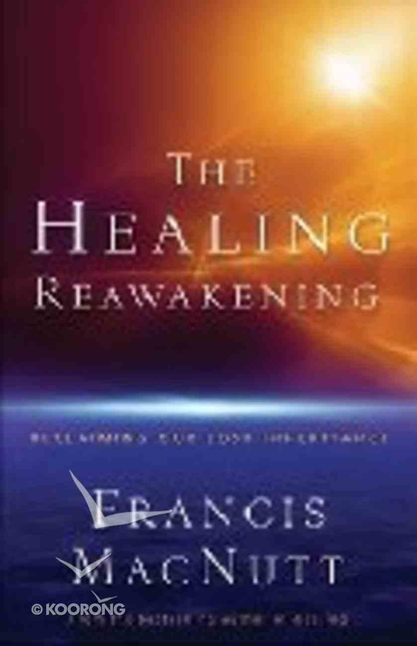 The Healing Reawakening Paperback