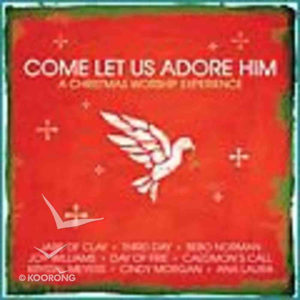 Come Let Us Adore Him CD