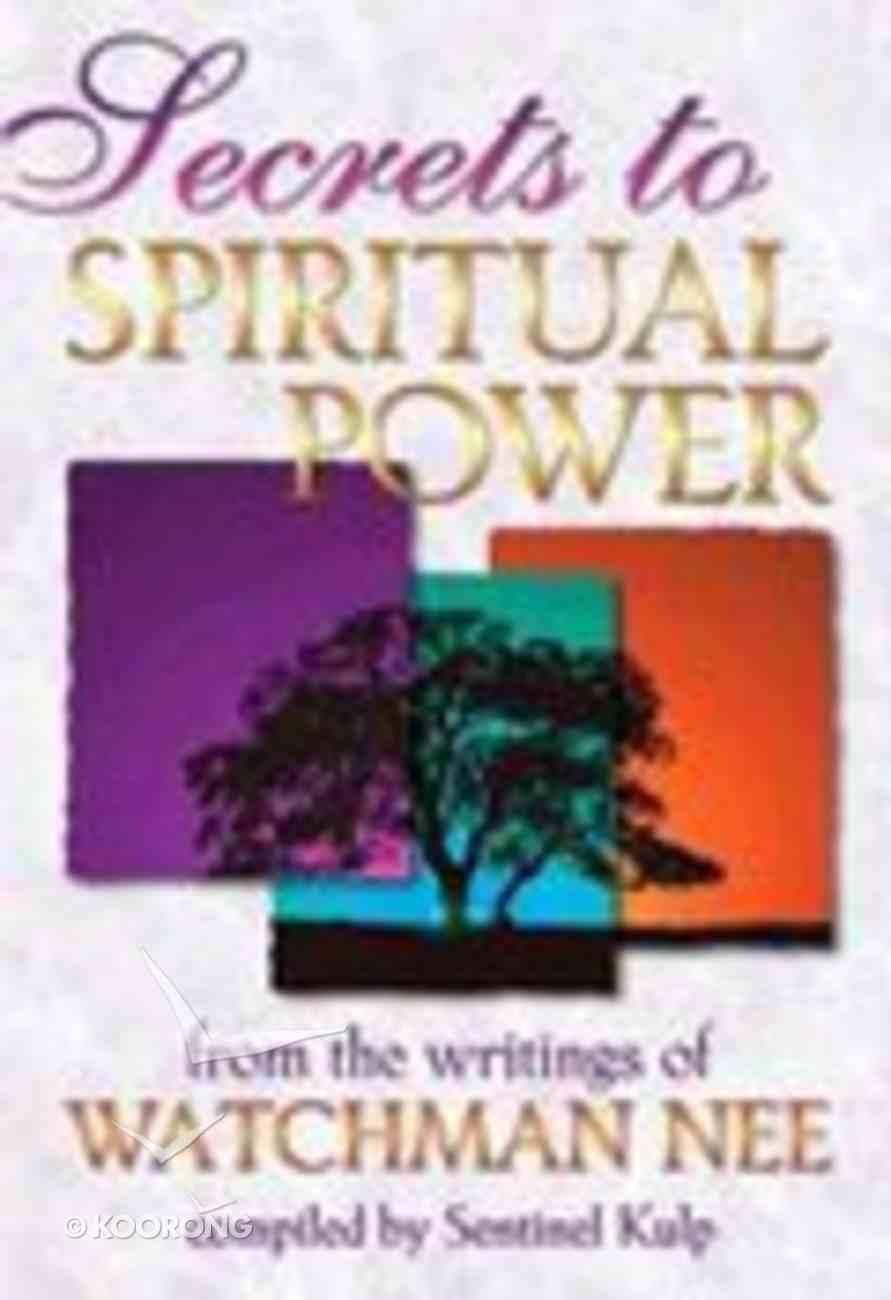 Secrets to Spiritual Power Paperback