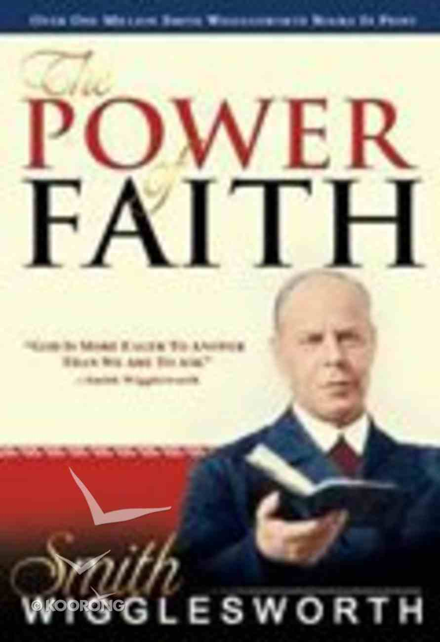 The Power of Faith Paperback