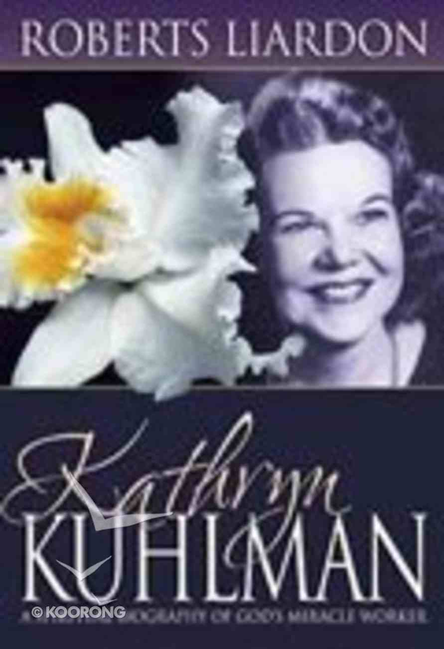 Kathryn Kuhlman Paperback