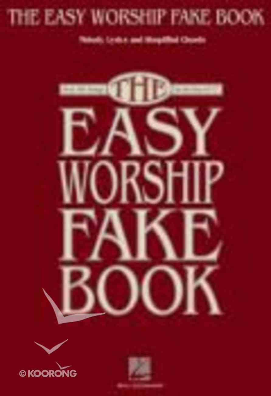 Easy Worship Fake Book, the (Music Book) (Simplified Chords) Paperback
